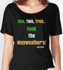 Fook the Mayweathers - Irish Pride Women's Relaxed Fit T-Shirt