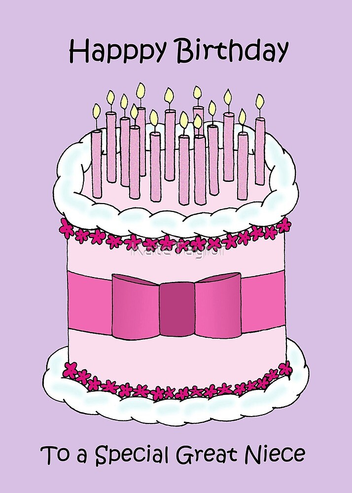 Happy Birthday To Great Niece By Katetaylor Redbubble