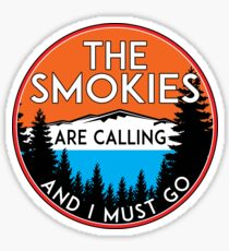 THE SMOKIES ARE CALLING AND I MUST GO SMOKY MOUNTAINS MOUNTAIN GATLINBURG Sticker