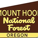 MOUNT HOOD NATIONAL FOREST OREGON PARK HIKING CLIMBING CAMPING  by MyHandmadeSigns