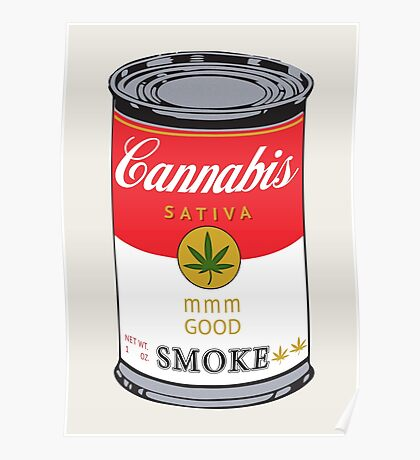 Campbell's Soup (Cannabis Sativa) - That 70's Show Poster