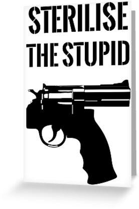 Sterilise The Stupid - EN by THREAD TROUBLE