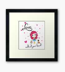 Love With All Your Heart Framed Print