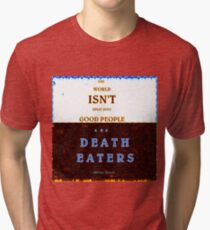 Death Eaters  Tri-blend T-Shirt