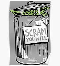 Scram You Will Poster