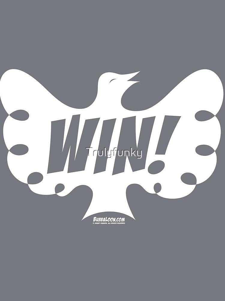 Bubba Loon™—Win! by Trulyfunky