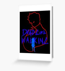Dead Girl Walking (Heathers: The Musical) Greeting Card
