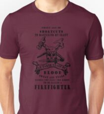THERE ARE NO SHORTCUTS TO MASTERING MY CRAFT IT TAKES YEARS OF BLOOD SWEAT AND TEARS BEFORE YOU EARN THE RIGHT TO BE CALLED A FIREFIGHTER Unisex T-Shirt