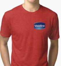 Vaseline (Best Quality) Tri-blend T-Shirt