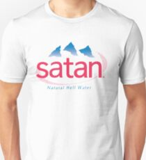 Satan - natural hell water Unisex T-Shirt