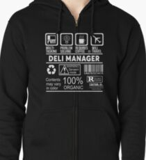 DELI MANAGER - NICE DESIGN 2017 Zipped Hoodie