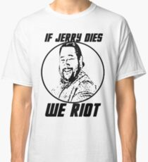 PROTECT JERRY AT ALL COSTS  Classic T-Shirt