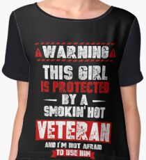 This Girl Is Protected By A Smoking Hot Veteran Women's Chiffon Top