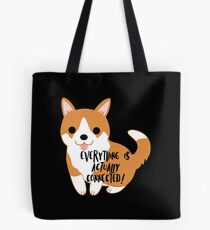 Everything is ACTUALLY connected Tote Bag