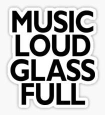 music loud glass full Sticker