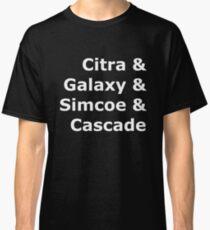 Love The Hops Classic T-Shirt