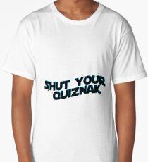 shut your quiznak Long T-Shirt