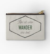 Not All Who Wander are Lost Zipper Pouch