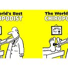 The World's Best Chiropodist by Nigel Sutherland