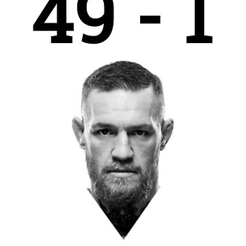 Conor McGregor - 49-1 (McGregor vs Mayweather 26 August) by ResonantlyLush
