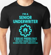 SENIOR UNDERWRITER - NICE DESIGN 2017 Unisex T-Shirt