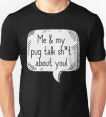 Pugs Talking Sh*t T-Shirt