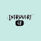 Introvert AF typography quote by abbieimagine