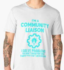 COMMUNITY LIAISON - NICE DESIGN 2017 Men's Premium T-Shirt