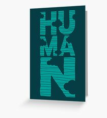 HUMAN (marrs green) Greeting Card