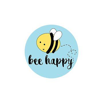 Bee Happy by allisonjo