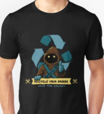 Recycle your droids - Jawa Unisex T-Shirt