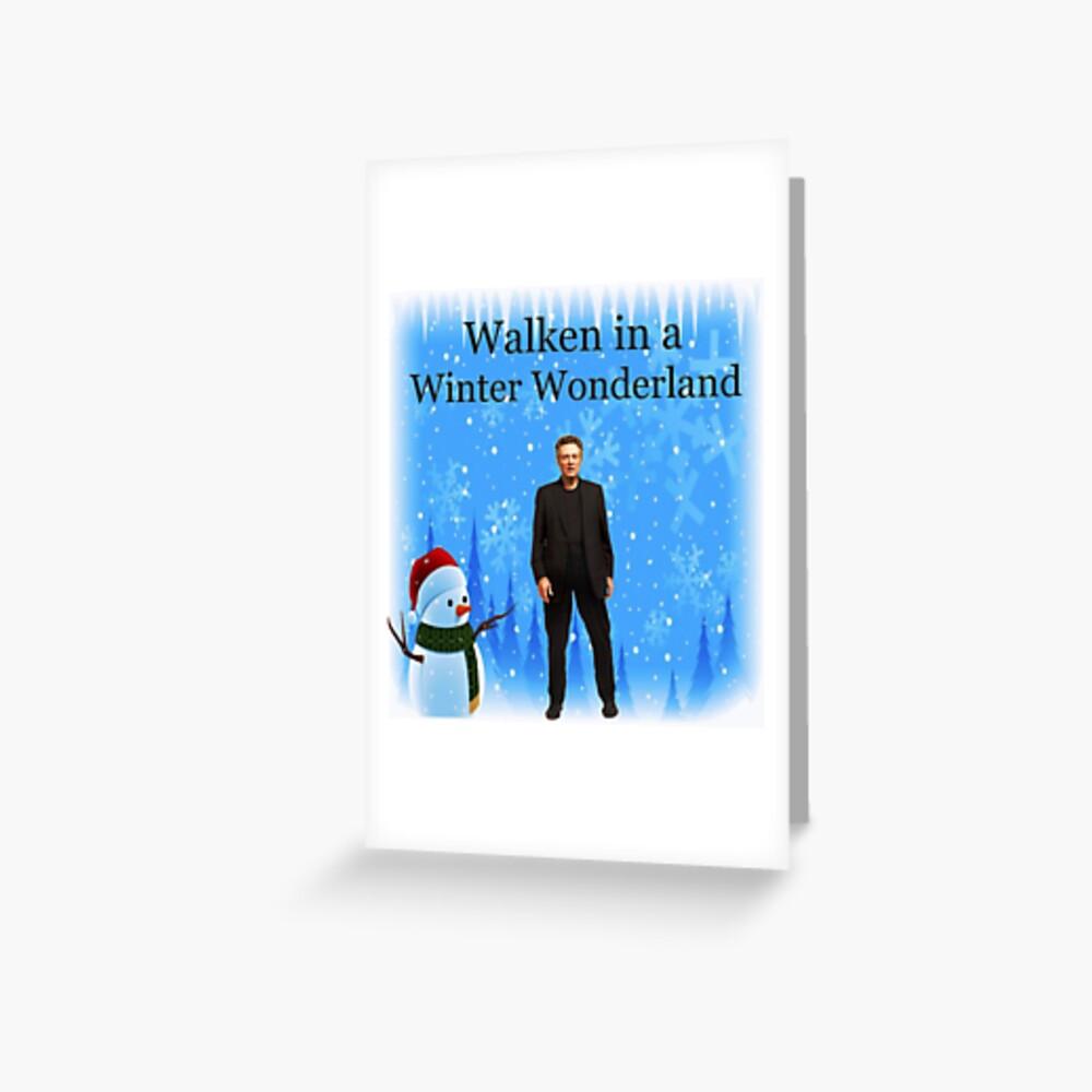 Walken in einem Winterwunderland | Lustige Weihnachtskarten und Geschenke mit Christopher Grußkarte