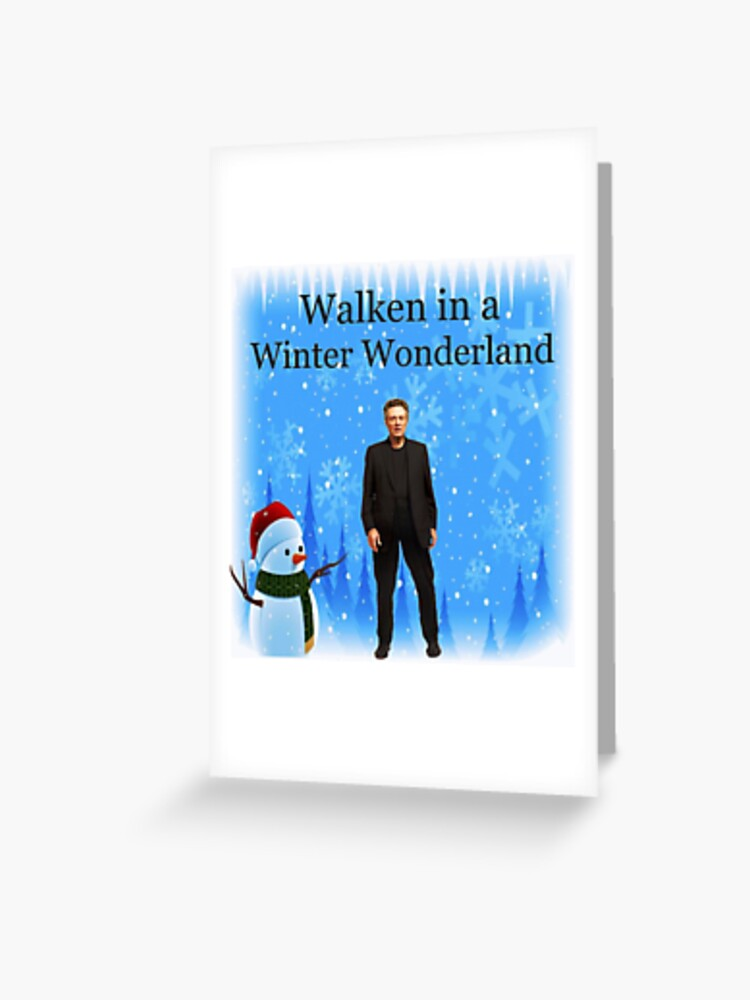 1a4df643 Walken in a Winter Wonderland | Funny Christmas Cards and Gifts with  Christopher Greeting Card