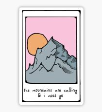 the mountains are calling and i must go polaroid picture Sticker