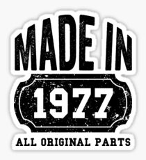 40th Birthday Gifts Made in 1977- Made in 1977 All Original Parts Sticker
