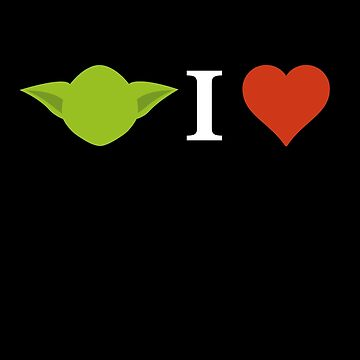 Yoda I Love (black) by Burgernator