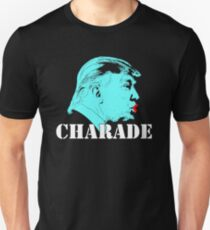 Charade You Are Floyd Inspired Anti Trump Unisex T-Shirt