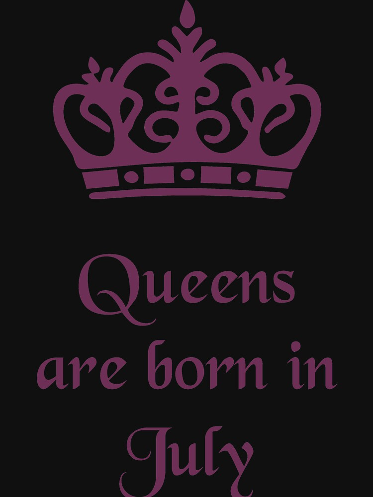 Queens are born in July by gijst