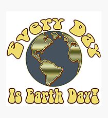 Every Day is Earth Day - Brown & Blue Photographic Print
