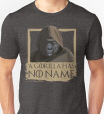A Gorilla Has No Name - Game of Thrones Parody Unisex T-Shirt
