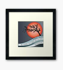 I May Not Be There Yet But I'm Was Yesterday Framed Print