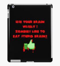 Zombies like stupid brains iPad Case/Skin