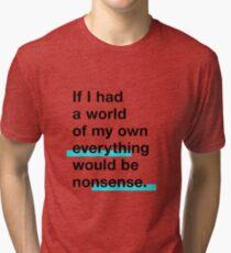 Go Ask Alice Tri-blend T-Shirt