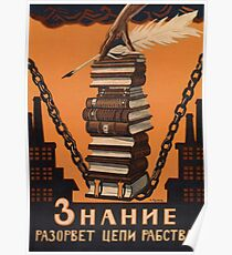 Knowledge Will Break the Chains of Slavery Poster