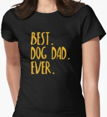 Best Dog Dad Ever Women's Fitted T-Shirt