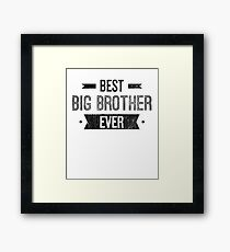 Best Big Brother Ever Framed Print