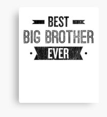Best Big Brother Ever Canvas Print
