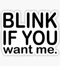 Just Blink  Sticker