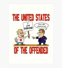 The United States of the Offended Art Print