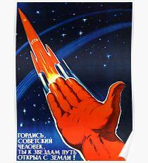 """""""Sei stolz, sowjetische Person, du hast den Weg von der Erde zu den Sternen geöffnet"""", sowjetisches Propagandaplakat Poster"""